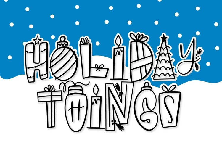 Holiday Things - A Christmas Word Art Font! example image 1