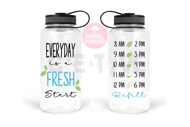 Everyday is A Fresh Start svg | Water Tracker svg