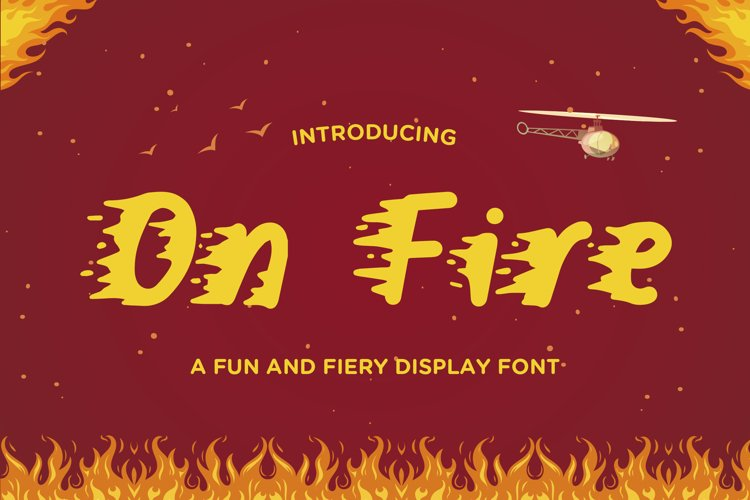 On Fire - A Fun and Fiery Display Font example image 1