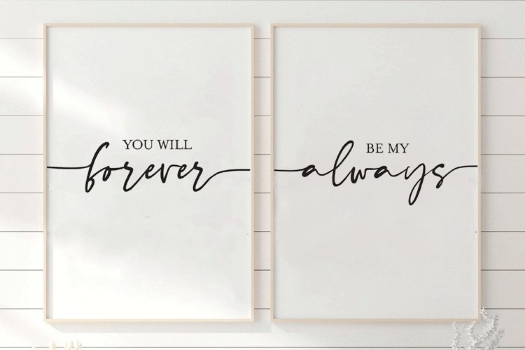 You Will Forever Be My Always Print, Bedroom Printable Quote example image 1