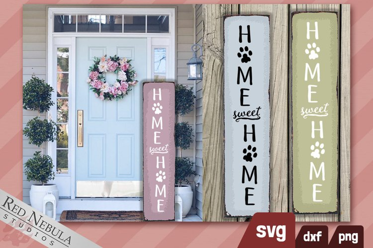 Home Sweet Home Pawprints Vertical Welcome Sign - Cat or Dog
