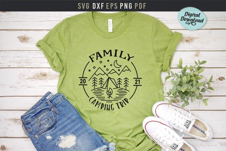 Family camping trip svg,custom family shirts svg dxf pdf png