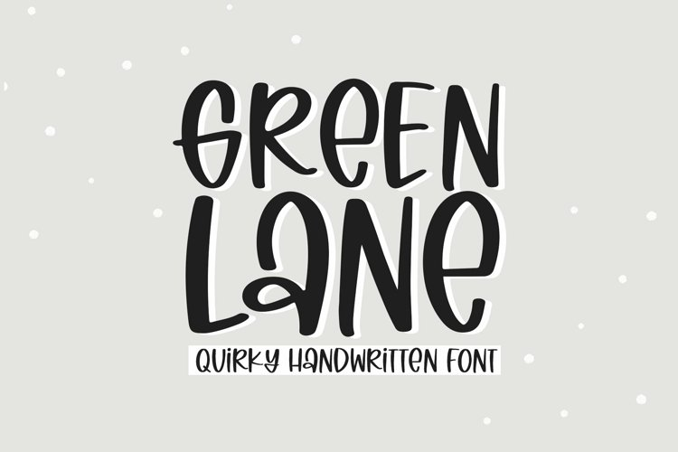 Web Font Green Lane - A Quirky Handwritten Font example image 1