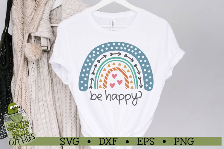 Boho Rainbow - Be Happy Inspirational SVG Cut File