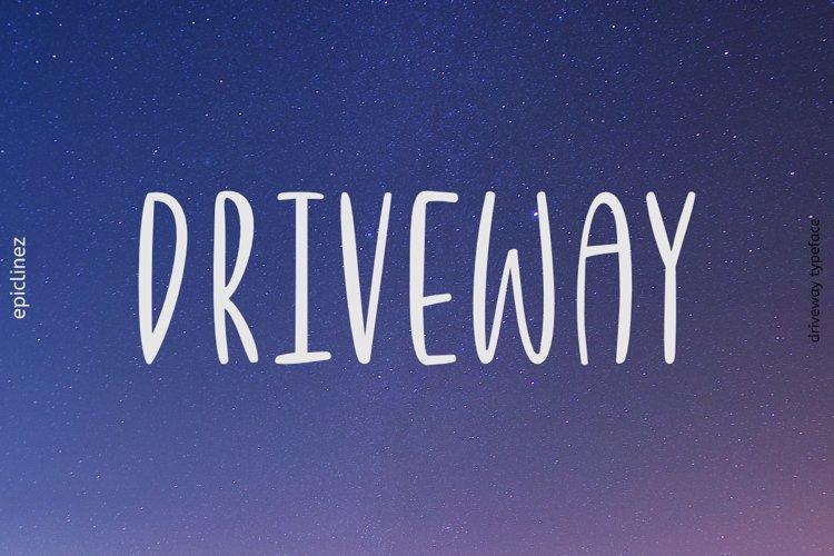 Driveway | A Fun Font example image 1