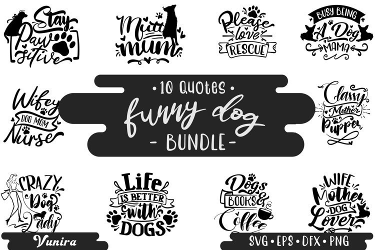 10 Funny Dog Bundle | Lettering Quotes example image 1