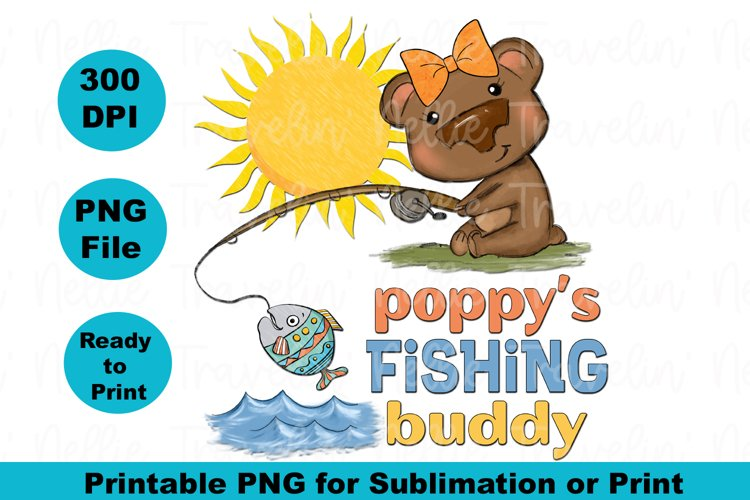 Download Poppy S Fishing Buddy Girl Bear Fish Camping Sublimation 1338876 Sublimation Design Bundles