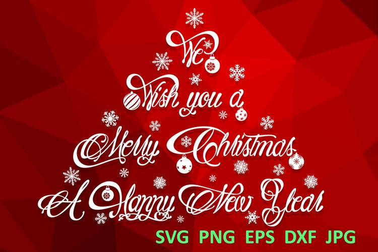 Christmas svg We wish You a Merry christmas svg Winter svg example image 1