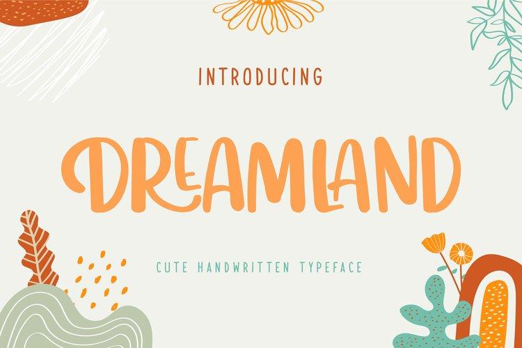 Dreamland | Cute Handwritten Typeface example image 1