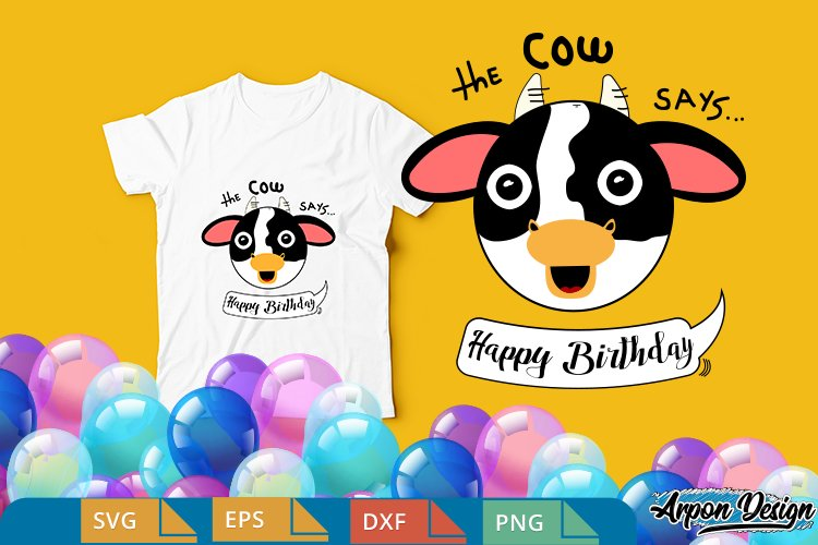 Face cow, says happy birthday for iron transfer or cutting