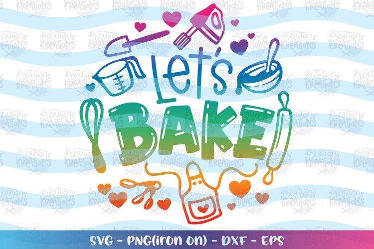 Baking svg Lets bake svg Love Baking elements ingredients