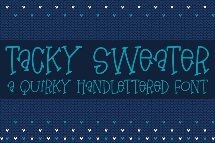 Web Font Tacky Sweater - A Quirky Hand-Lettered Font example image 1