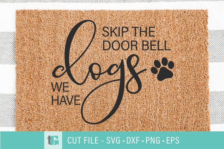 Dogs Welcome Mat SVG - Don't Ring the Doorbell SVG example image 1
