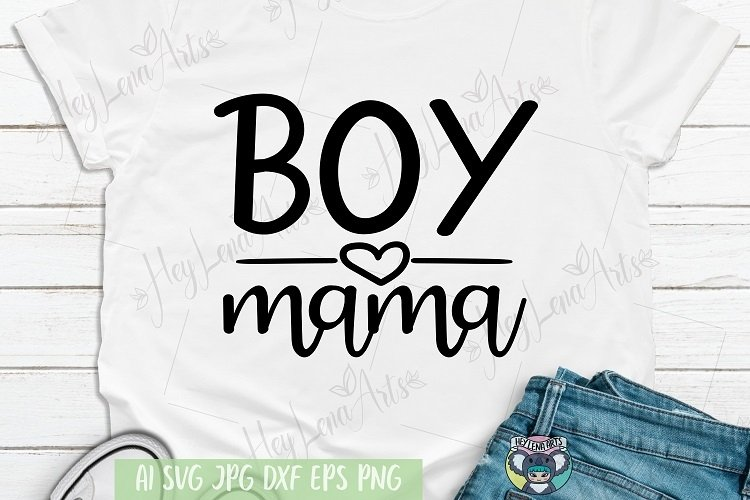 Boy Mama svg, Mother's Day svg, Momlife svg, Cricut File example image 1