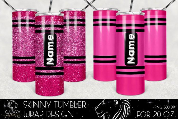 Pink Crayon 20 Oz. Skinny Tumbler Wrap Sublimation Design example image 1