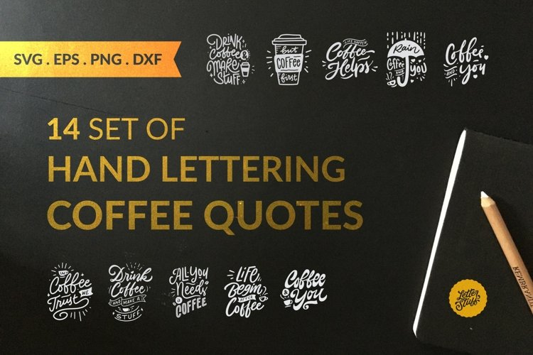 14 Set of Handlettering Coffe Quotes