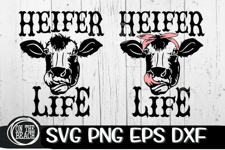 Heifer Life SVG - Bandana - Tongue - Heifer SVG PNG DXF EPS example image 1