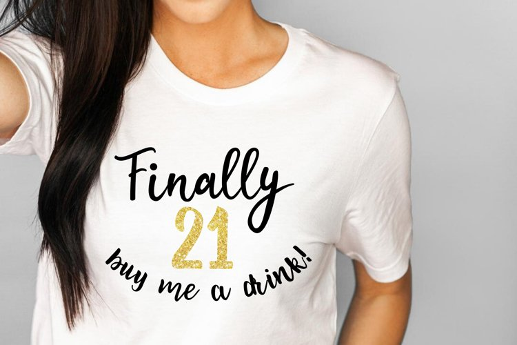 21st birthday SVG buy me a drink svg dxf cut file Silhouette example image 1