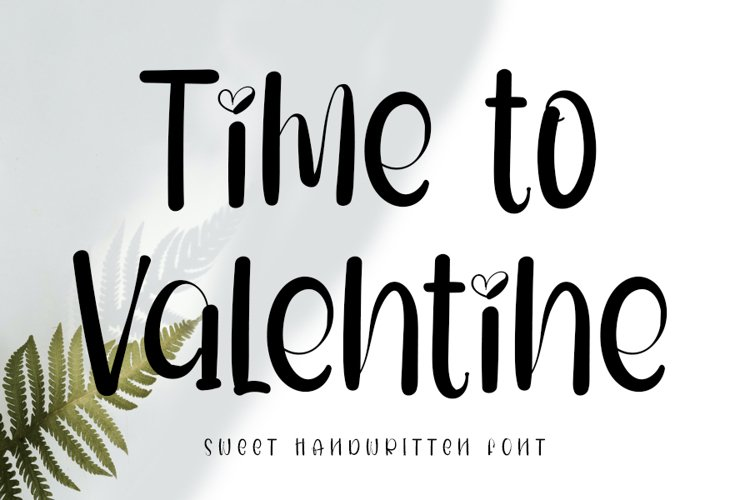 Time To Valentine - Sweet Valentine Font example image 1