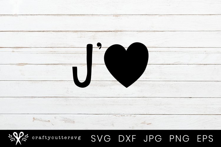 J'aime I Love You Svg Cutting File Love Heart Clipart example image 1