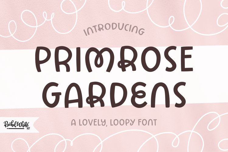 Primrose Gardens a lovely loopy font example image 1
