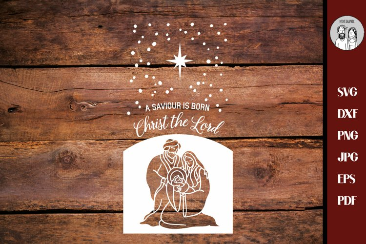 Nativity svg | A Saviour is Born for Rustic Christmas Home example image 1