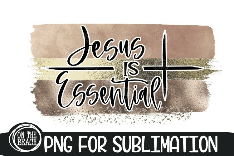 Jesus Is Essential - Cross - Rose Gold- PNG for Sublimation