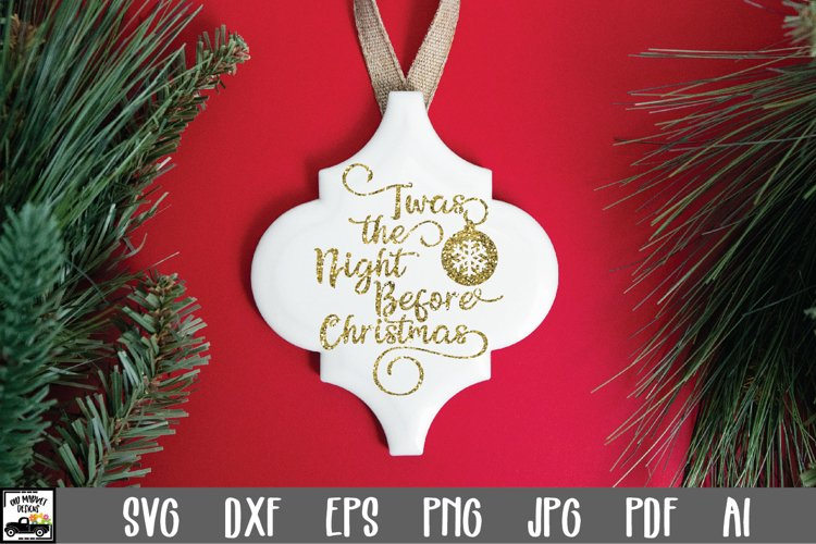 Christmas SVG Cut File - The Night Before Christmas SVG File example image 1