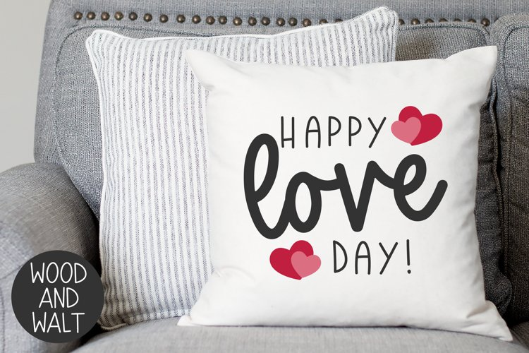 Happy Love Day SVG   Valentine's Day Cut File example image 1