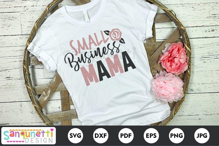 Small Business Mama SVG - Boss Mom cut file