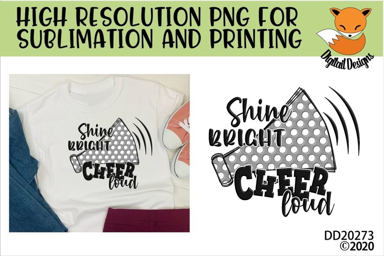 Shine Bright Cheer Loud Megaphone Sublimation PNG