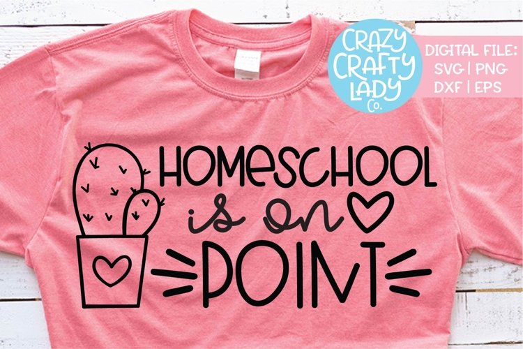 Homeschool Is on Point SVG DXF EPS PNG Cut File
