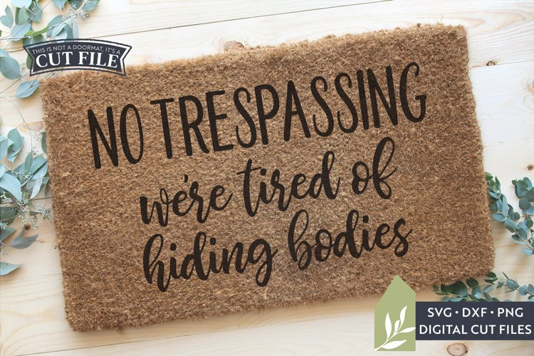 Funny Doormat SVG, No Trespassing SVG, Welcome Mat SVG example image 1