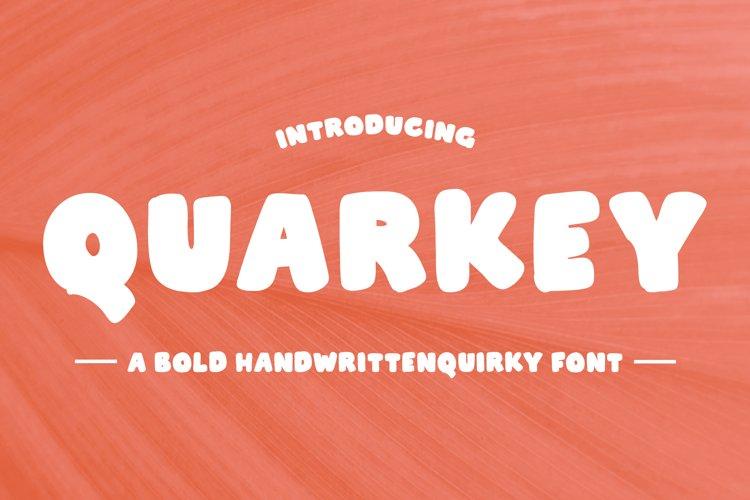 Quarkey - Handwritten Quirky