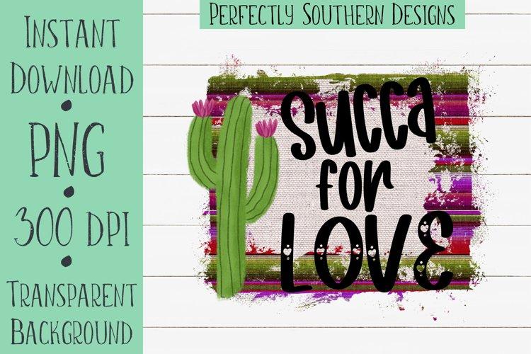 Succa For Love Burlap - Sublimation Design