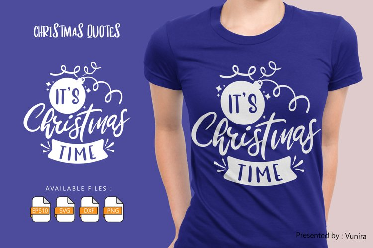 It's Christmas Time | Lettering Quotes example image 1