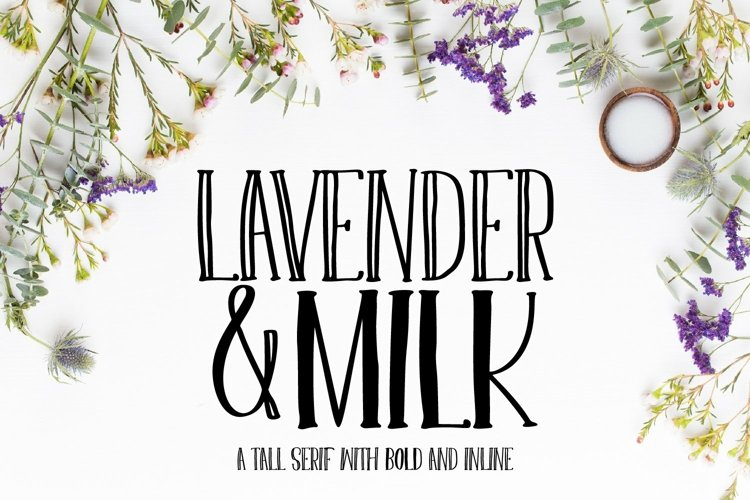 Web Font Lavender & Milk- A Tall Serif with Bold and Inl example image 1