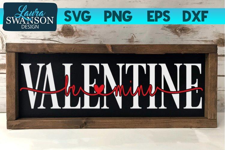 Be Mine Valentine Knockout SVG Cut File, Valentine SVG example image 1