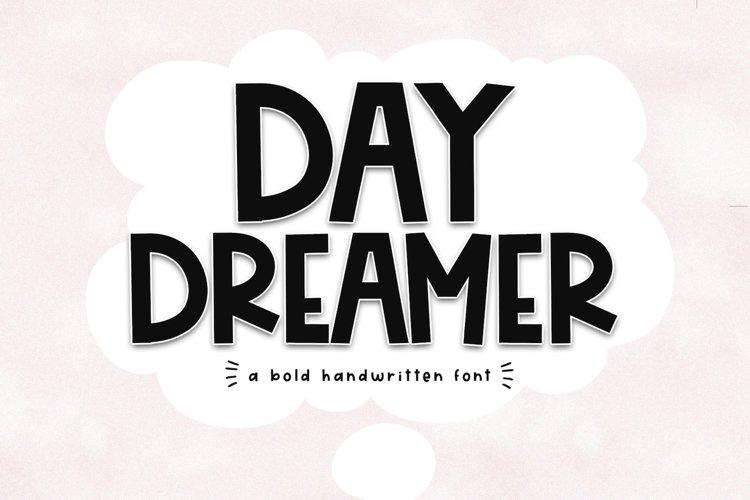 Day Dreamer - A Bold & Cute Handwritten Font example image 1