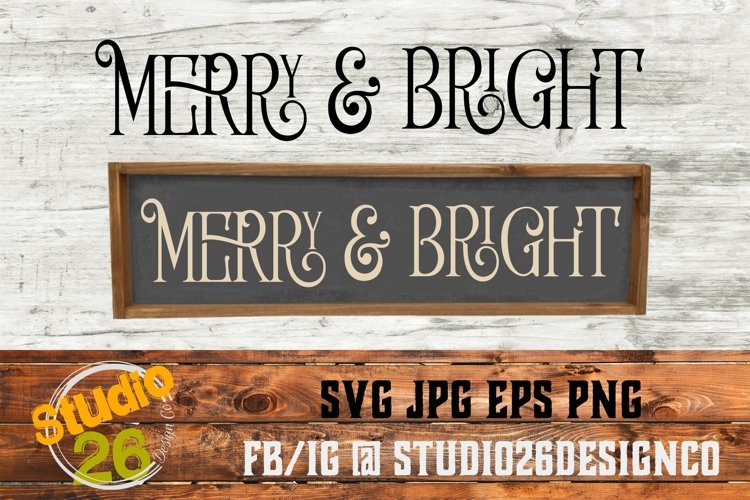 Merry & Bright - SVG PNG EPS