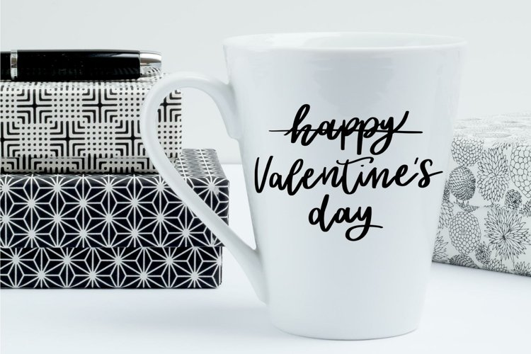 -not- Happy Valentines Day | Script SVG Quote | Cutting File
