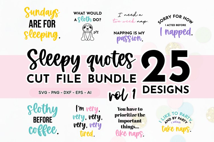 Funny Sleepy Quote SVG Bundle Volume 1 - Colorful Version example image 1