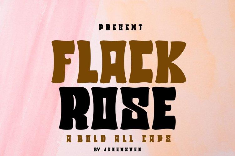 Flack Rose