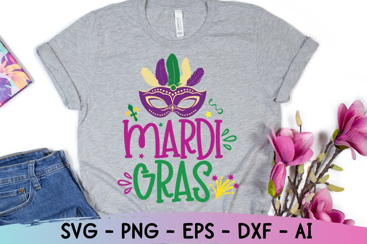 Mardi Gras Svg, Mardi Gras Shirt, Mardi Gras, Funny Svg