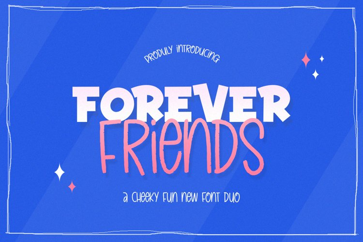 Forever Friends Font Duo example image 1