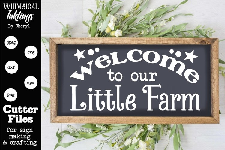 Welcome To Our Little Farm SVG example