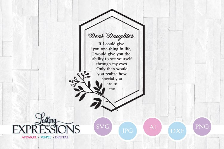 Dear Daughter // SVG Quote // Stencil Saying example image 1