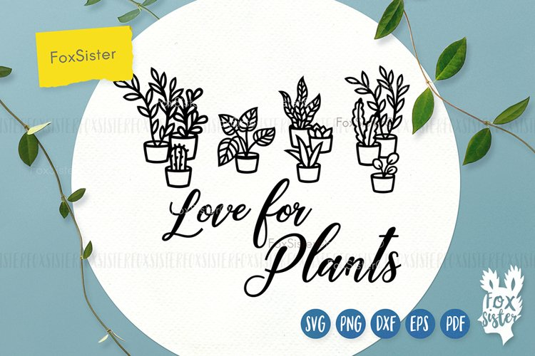 Love for plants svg, Gardening Vector Cut File, plant svg example image 1