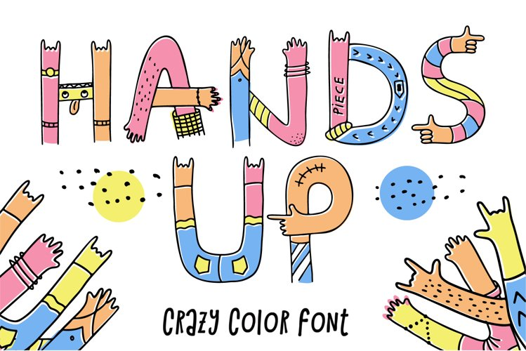 Hands up crazy color font
