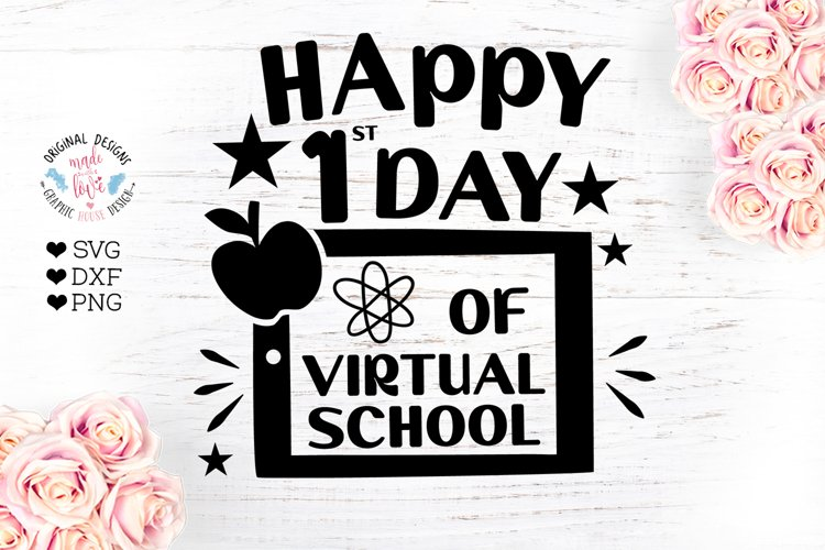 Happy First Day of Virtual School - Virtual School SVG example image 1